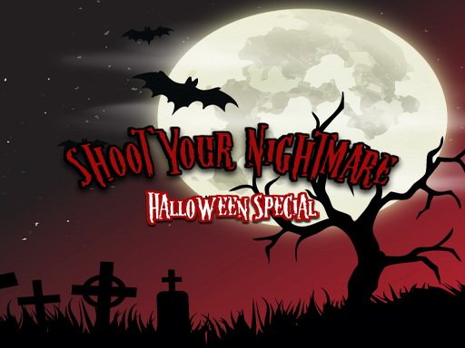 Shoot Your Nightmare: Halloween Special